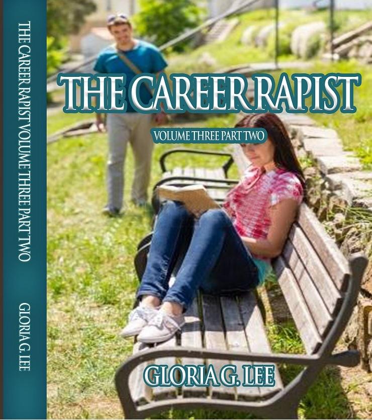 the_career_rapist_volume_three_part_two