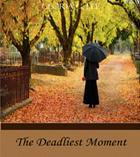the_deadliest_moment_3
